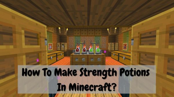 How to Make Strength Potion in Minecraft
