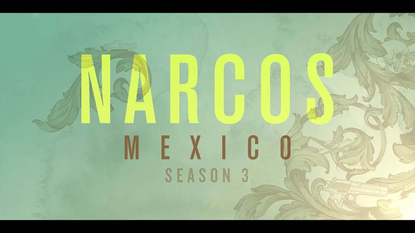 Narcos Mexico Season 3 Release Date