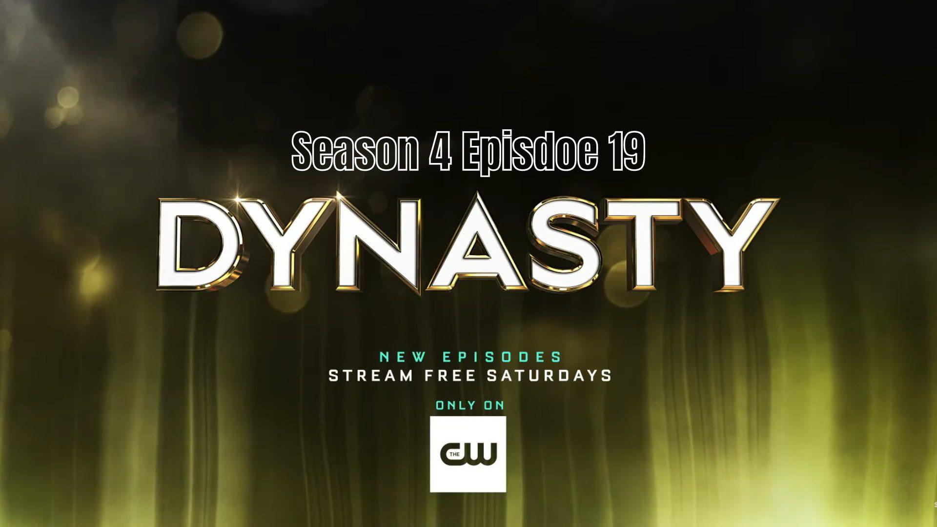 Dynasty Season 4 Episode19