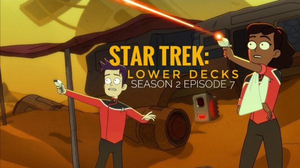Star Trek Lower Decks season 2 episode 7 release date