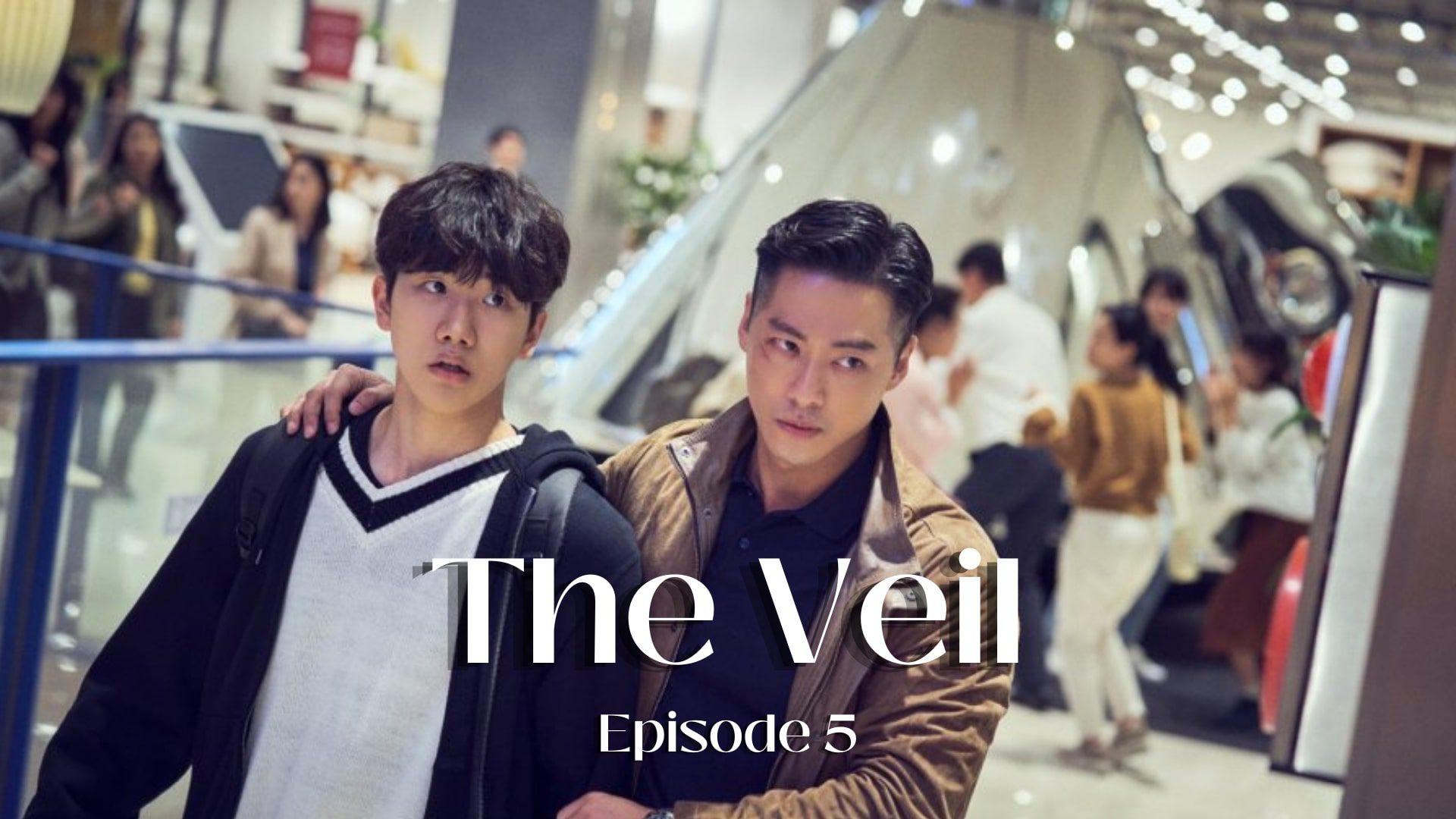 The Veil Episode 5