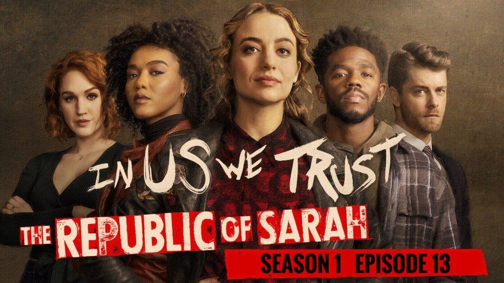 The republic of sarah season 1 episode 13 release date