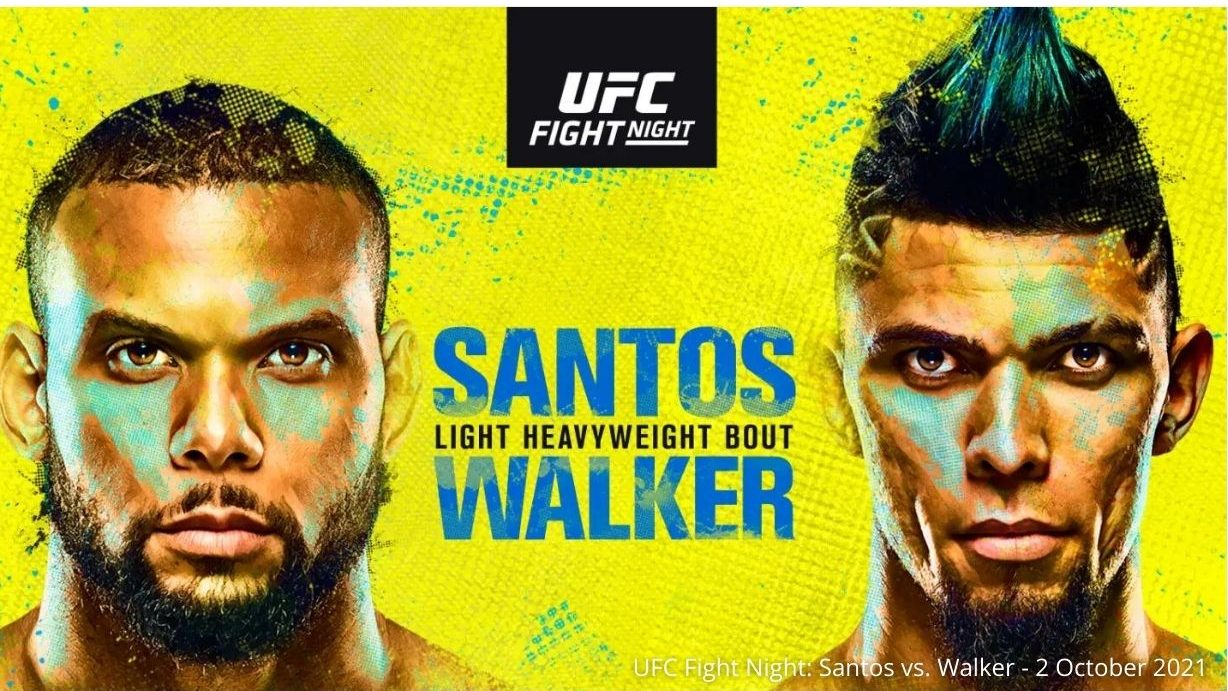 What To Expect From UFC Fight Night Santos vs. Walker?