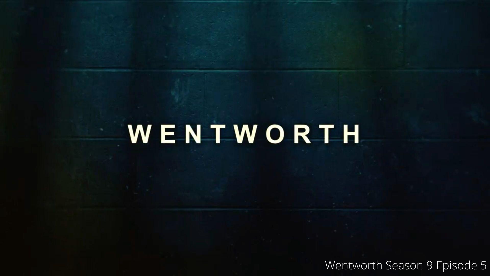 Wentworth Season 9 Episode 5