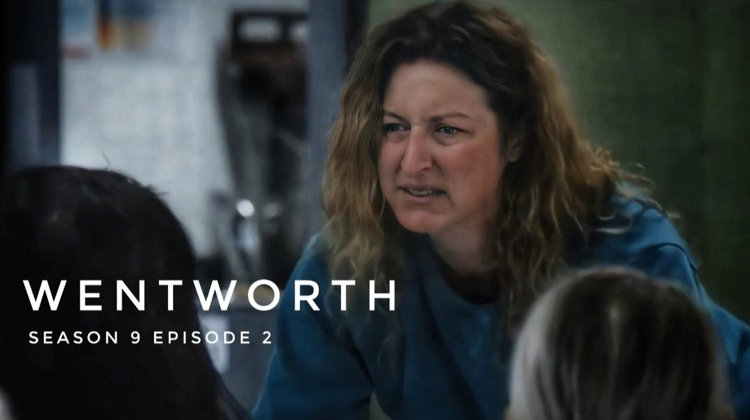Wentworth season 9 episode 2 release date