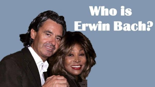 Who is Erwin Bach