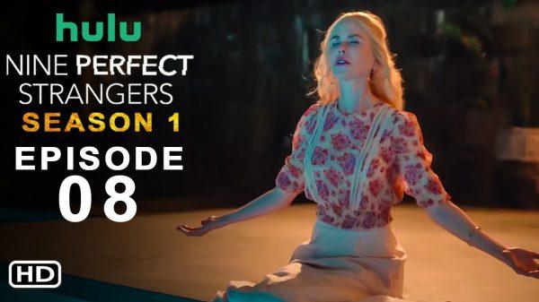 Nine Perfect Strangers Season 1 Episode 8: Release Date & Spoilers