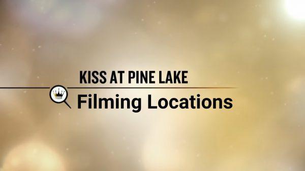 'Kiss at pine lake' filming location