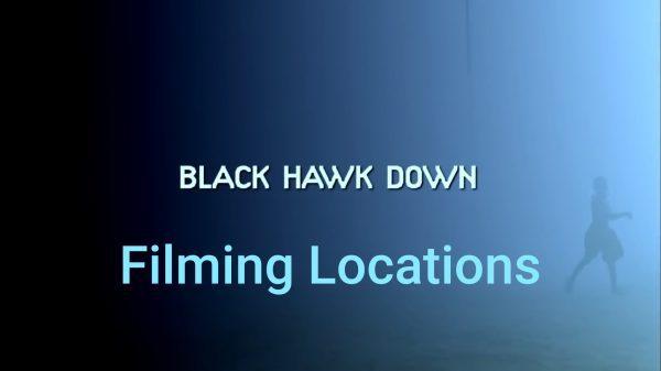 black hawk down filming locations