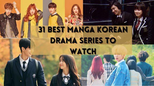 31 Best Manga Korean Drama Series to Watch
