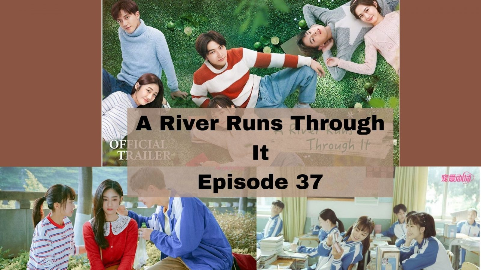 A River Runs Through It Episode 37: All You Need to Know!