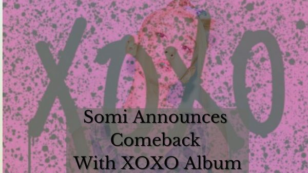 Somi Announces Comeback with XOXO Album: Teaser & Details