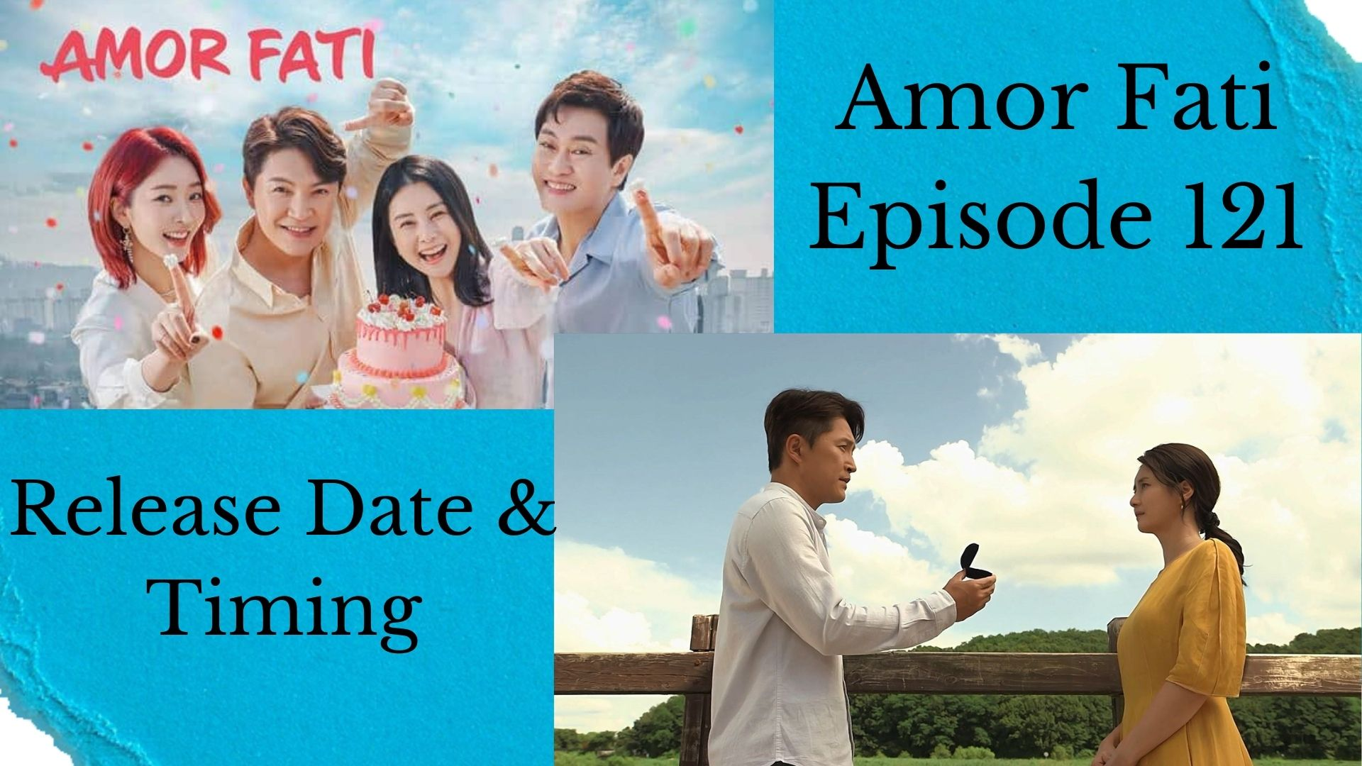 Amor Fati Episode 121: Release Date, Time, and Where to Watch?