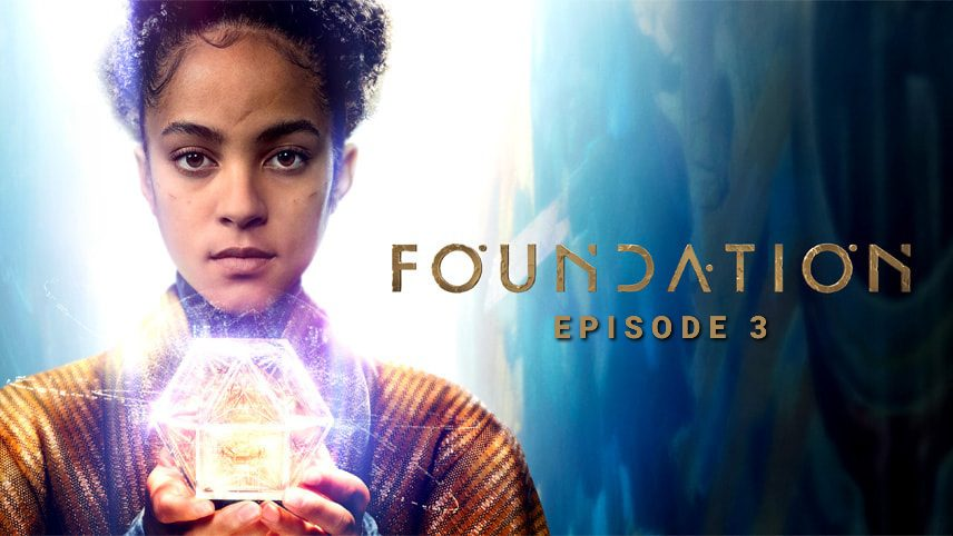 Foundation Episode 3 where to watch