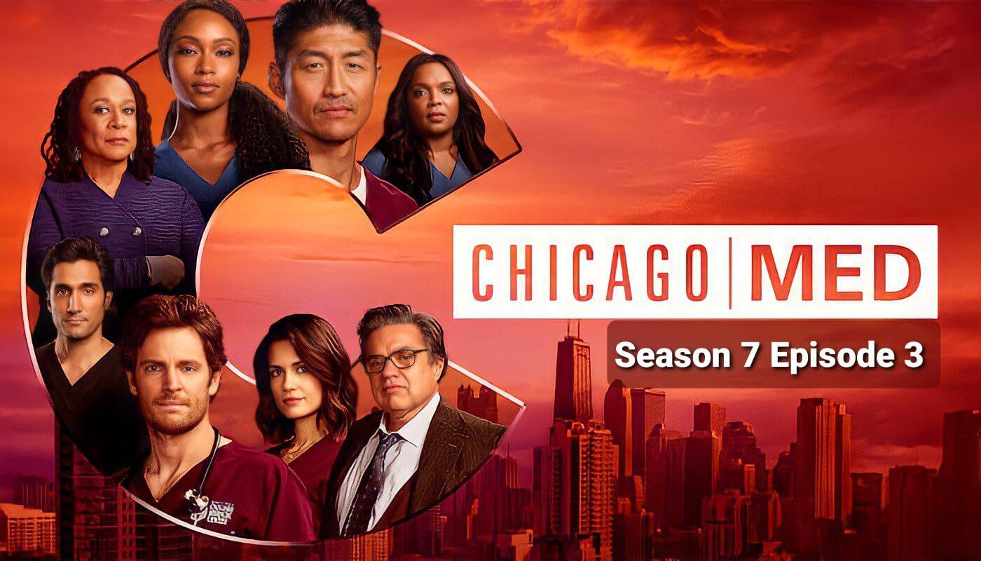 Chicago Med season 7 episode 3 release date
