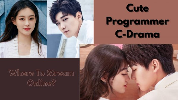 Cute Programmer: Where to Watch the Drama Online?
