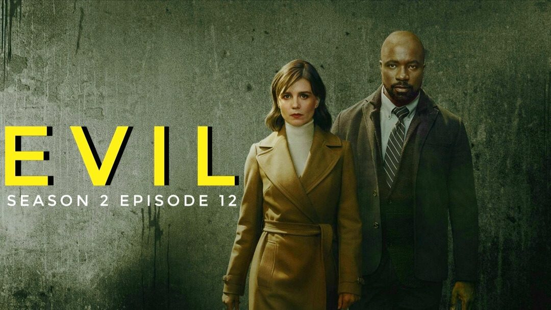 Evil Season 2 Episode 12 Release Date