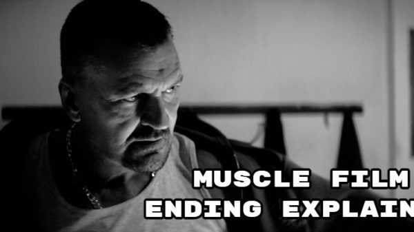 Muscle Film Ending Explained