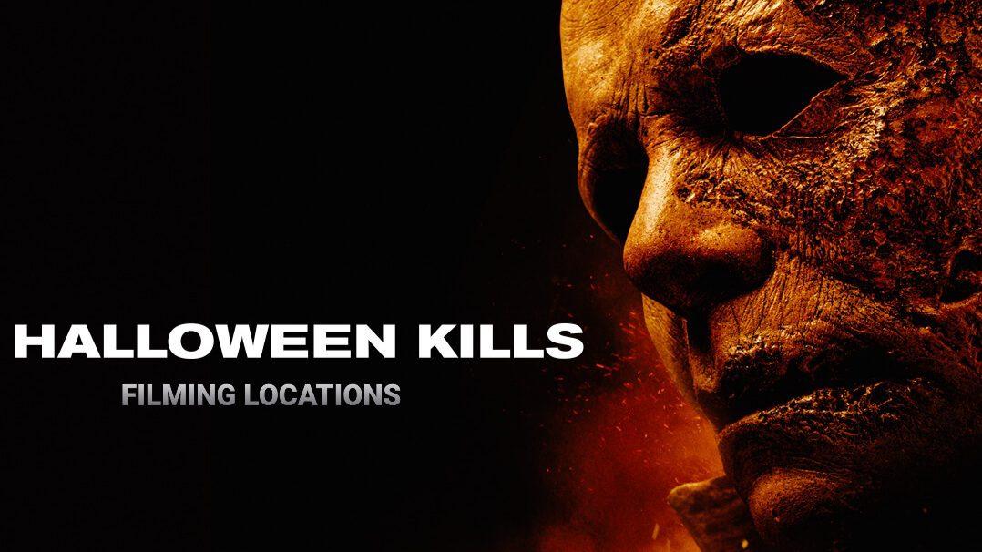 Halloween Kills Filming Locations
