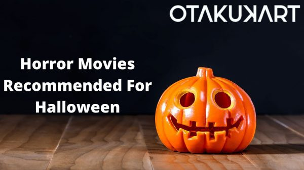 Horror Movies Recommended For Halloween