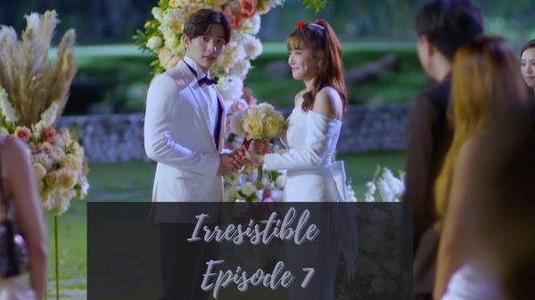 Irresistible Episode 7: Release Date & Spoilers