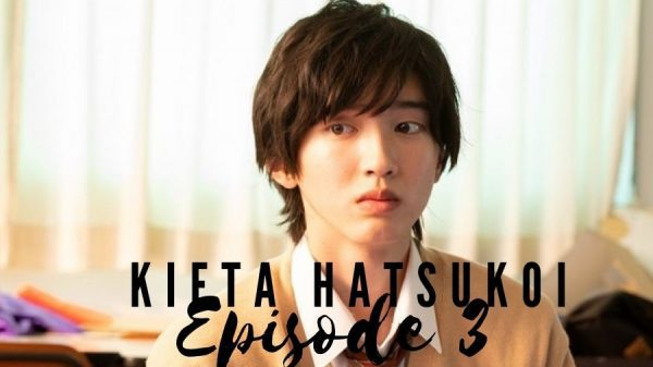 Kieta Hatsukoi Episode 3