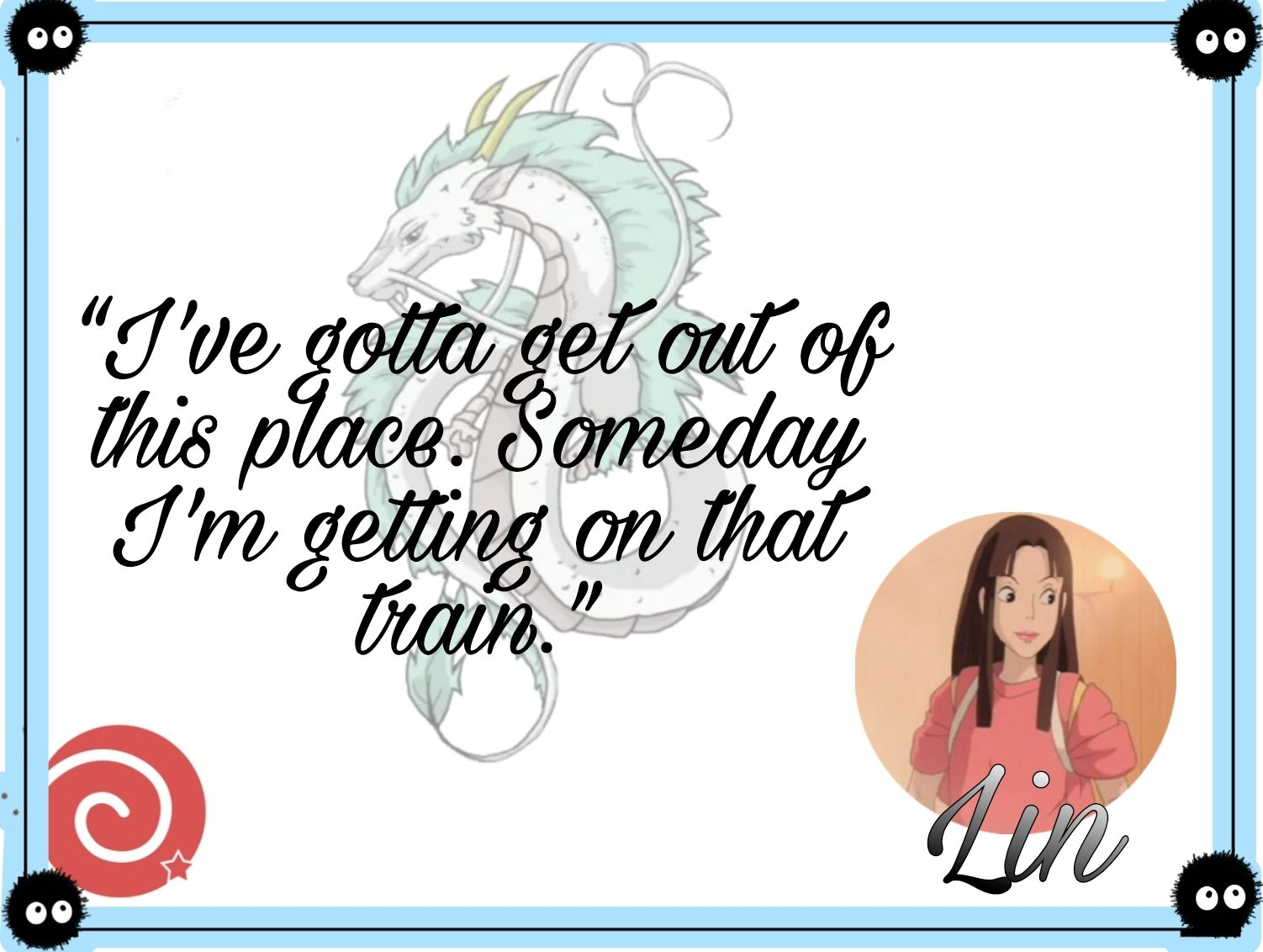 Lin quotes from Spirited Away
