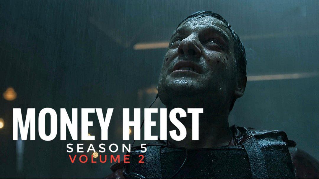 Money Heist season 5 volume 2 trailer