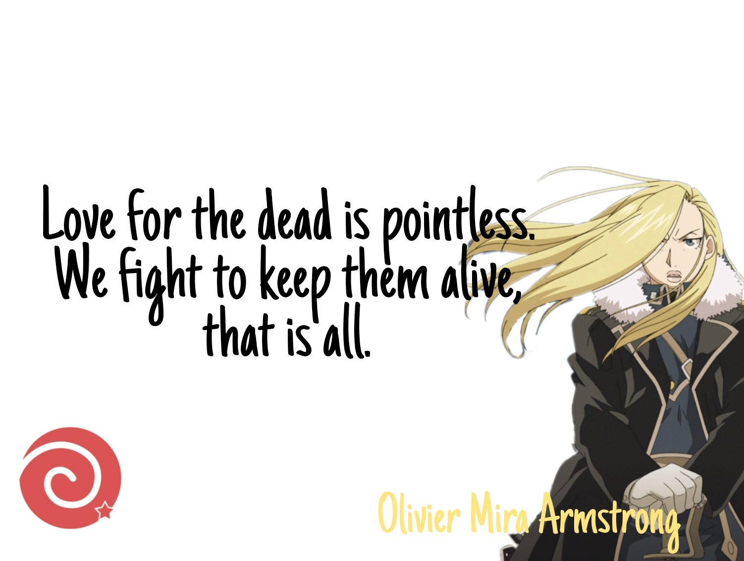 Olivier Mira Armstrong Quotes