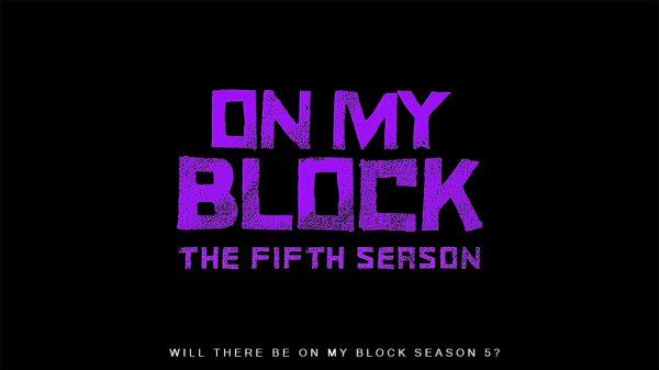 On My Block Season 5