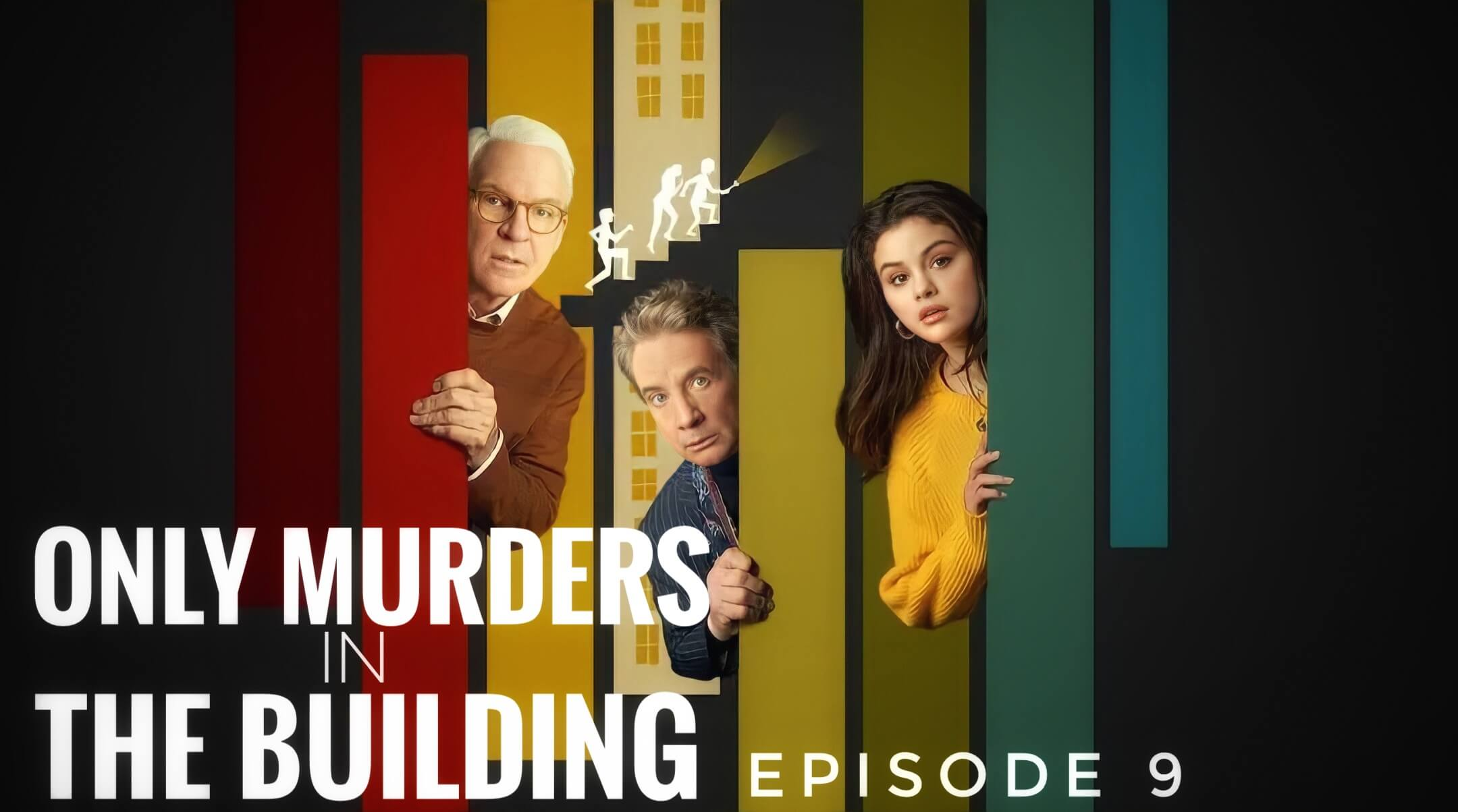 Only murders in the building episode 9 release date