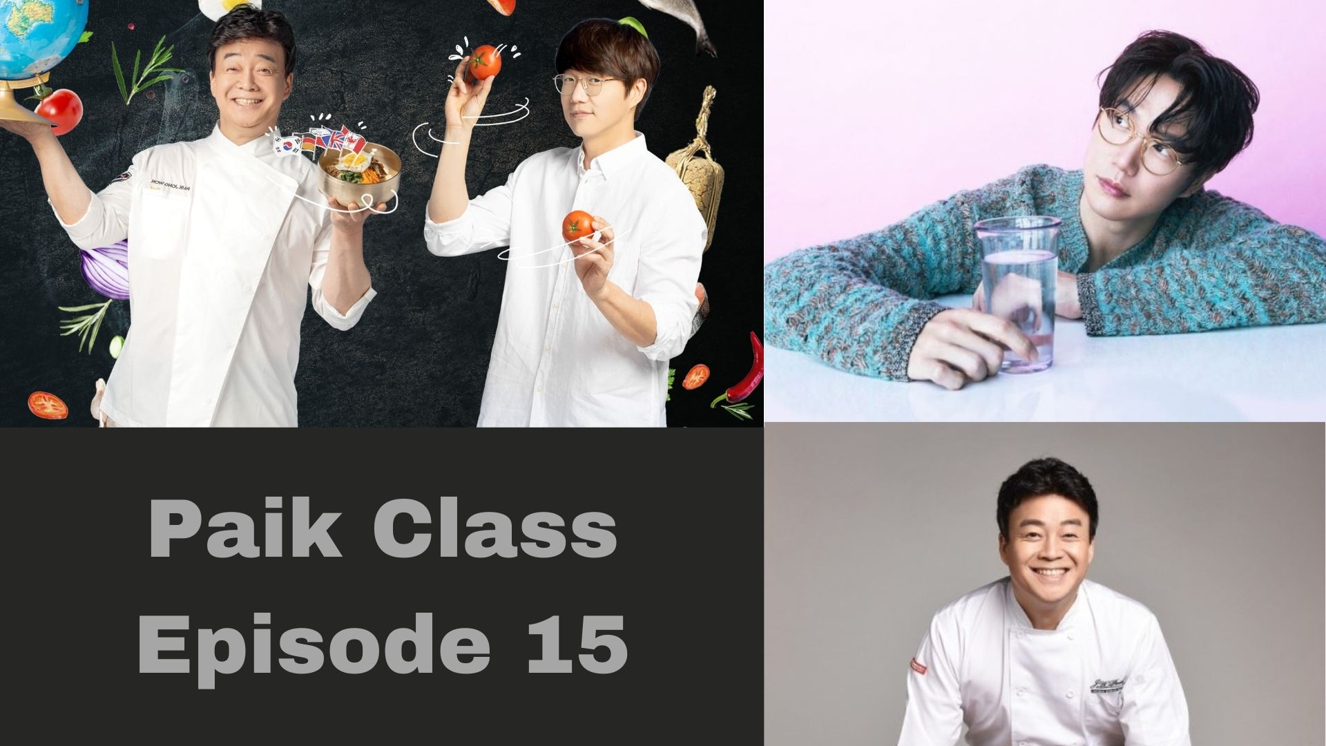 Paik Class Episode 15: Release Date & Spoilers