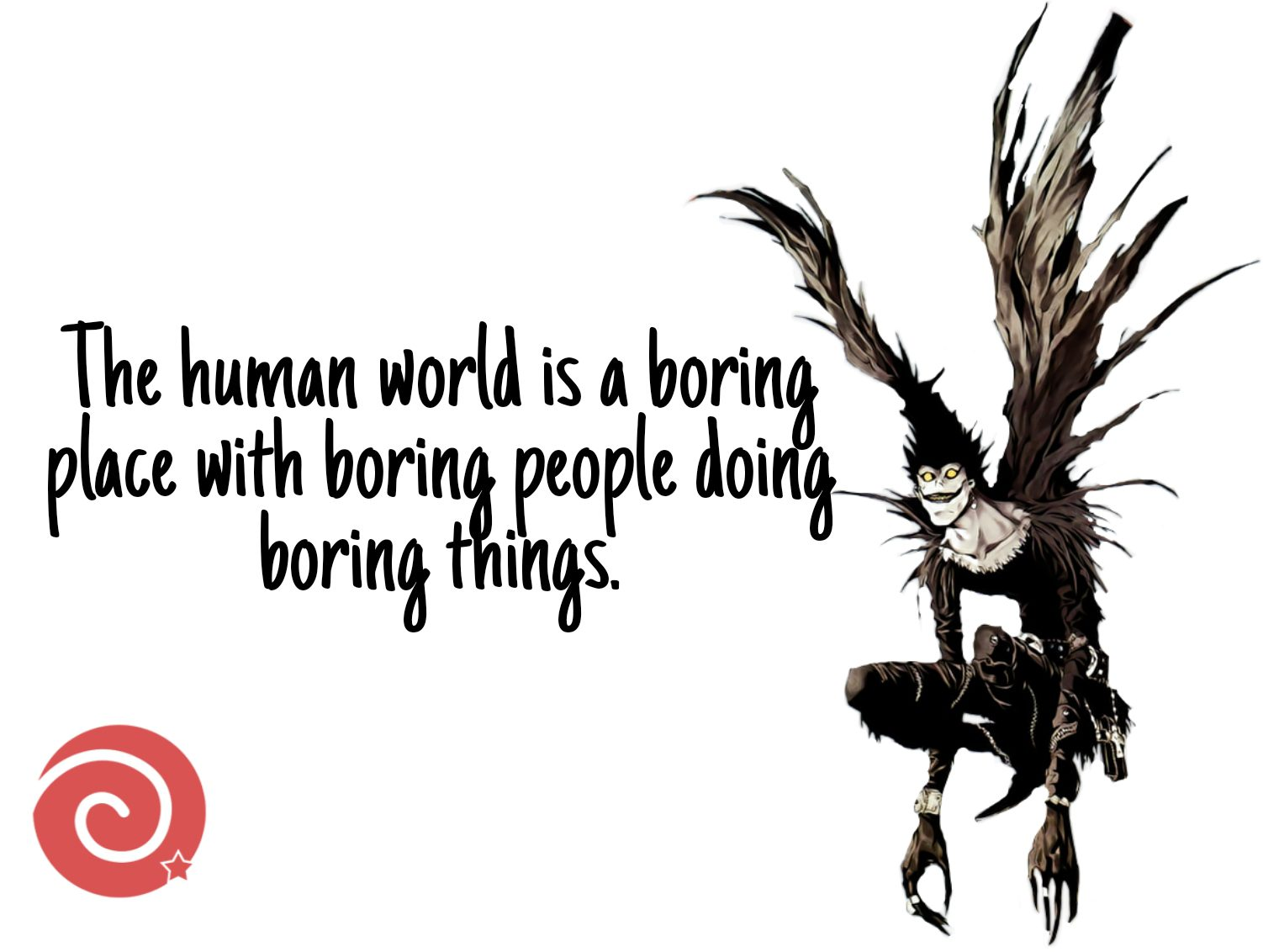 Quotes by Ryuk