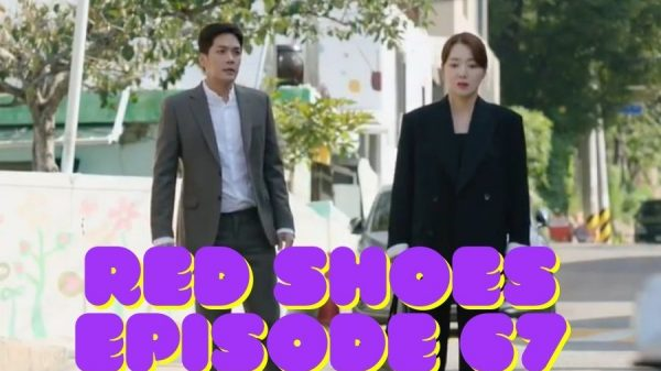 Red Shoes Episode 67