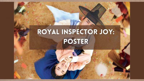 Royal Inspector Joy Poster: Ok TaecYeon & Kim Hye Yoon Serves Looks
