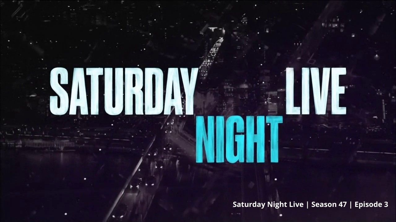 Spoilers and Release Date For Saturday Night Live Season 47 Episode 3