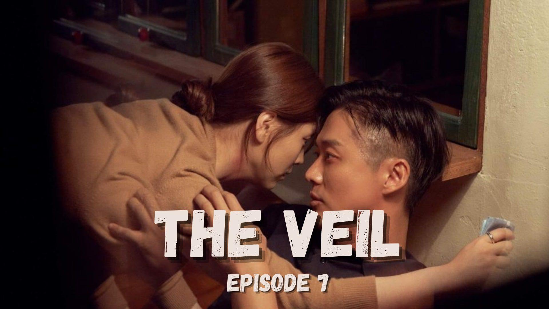 The Veil Episode 7