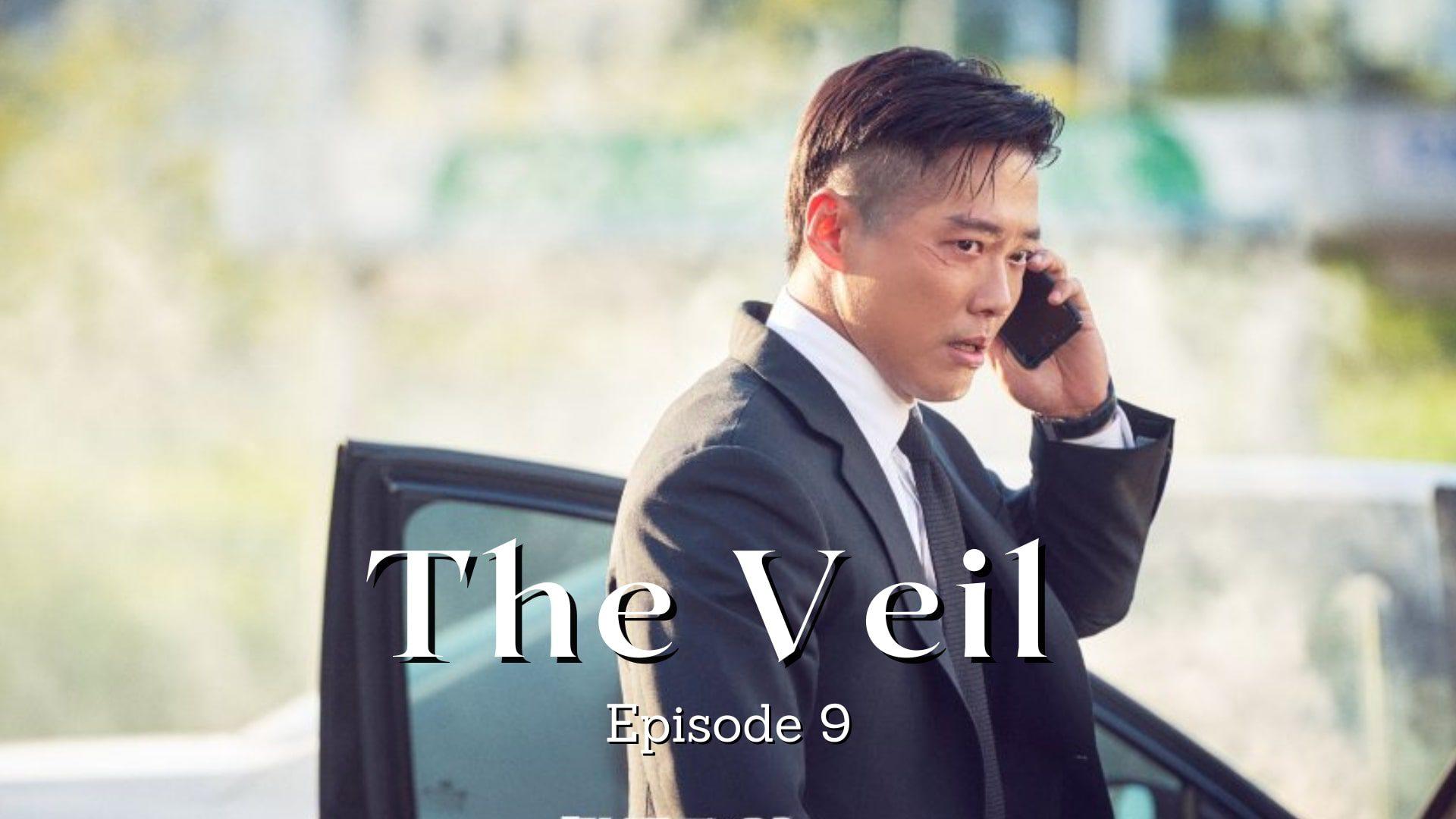 The Veil Episode 9