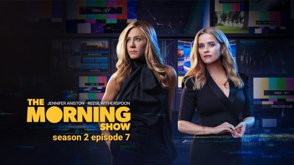 The Morning Show season 2 episode 7 Release date
