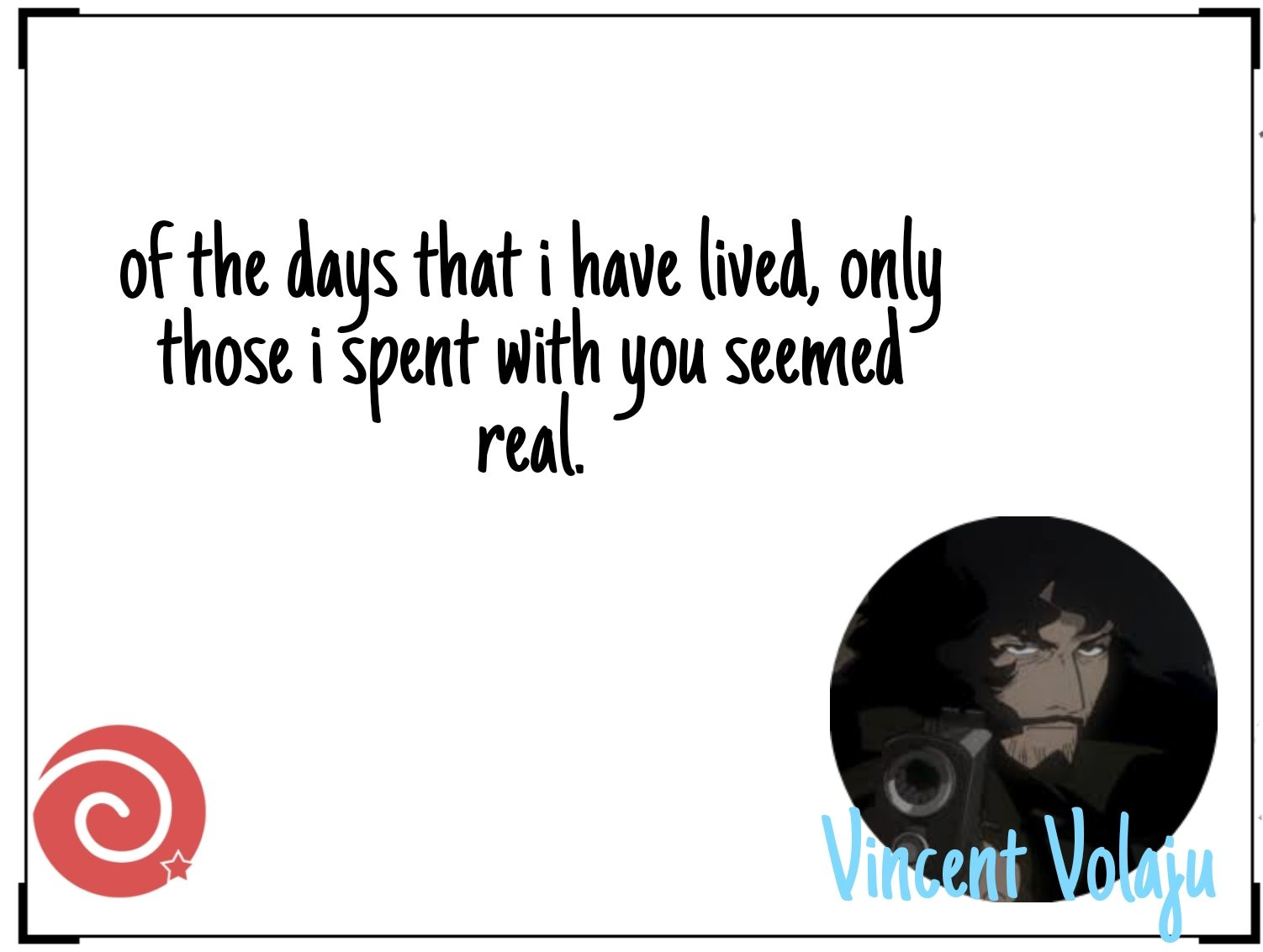 Romantic quotes cowboy bebop