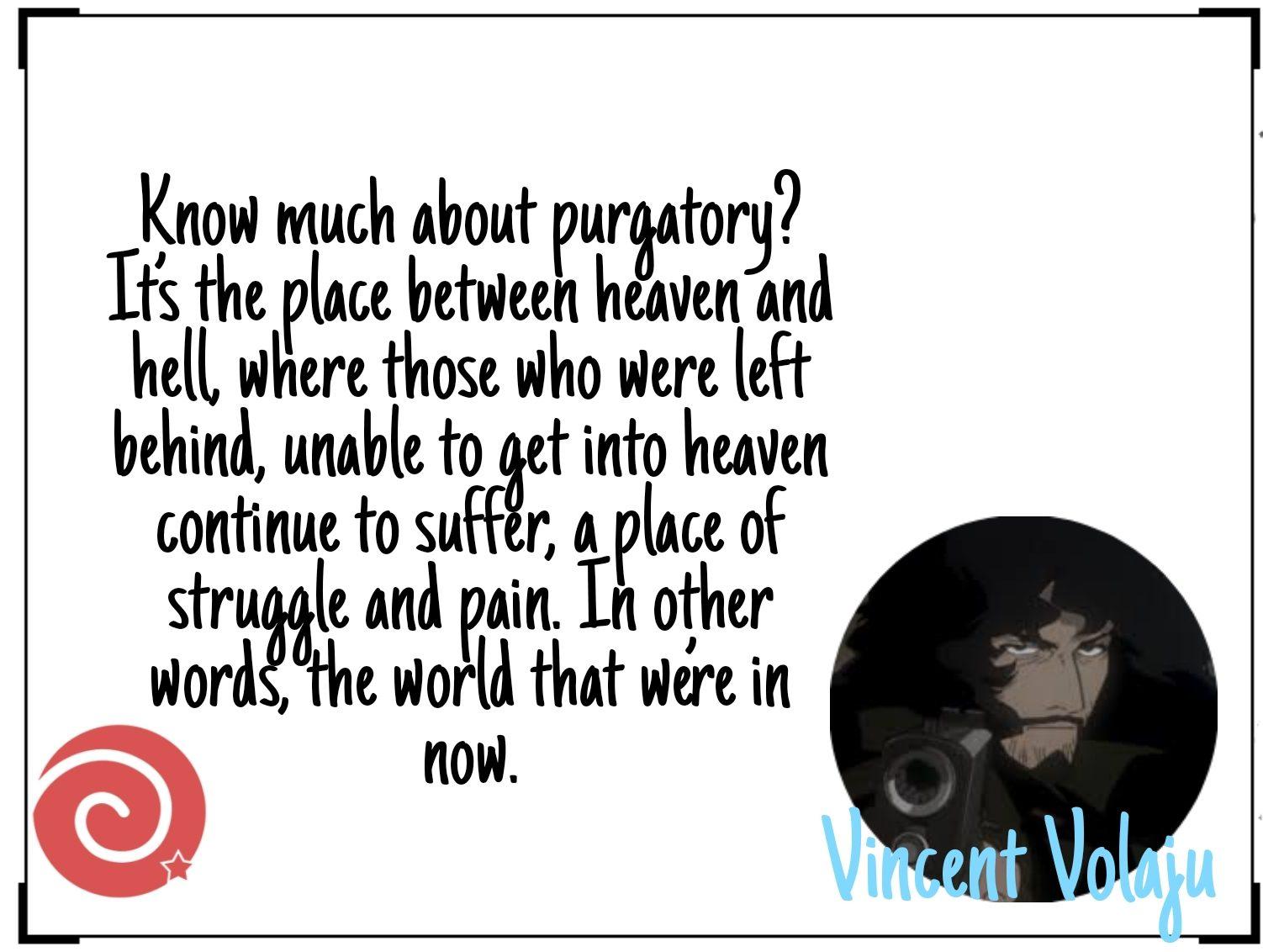 Vincent Volaju Quotes From COWBOY BEBOP