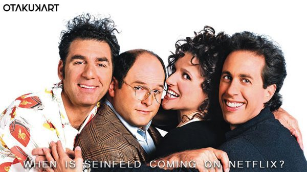 When Is Seinfeld Coming On Netflix