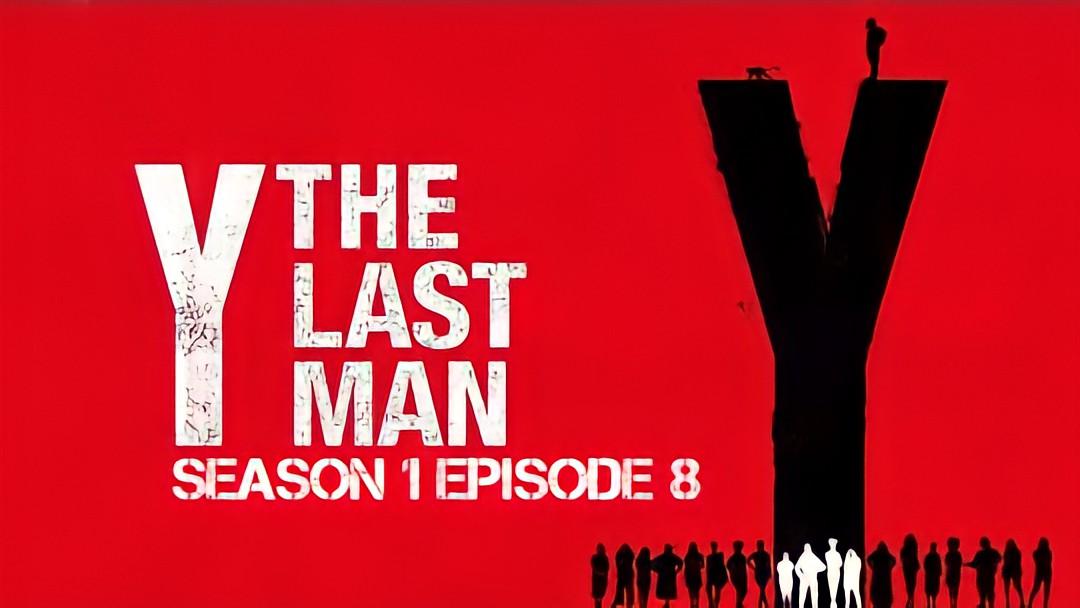 Y: The Last Man season 1 episode 8 release date