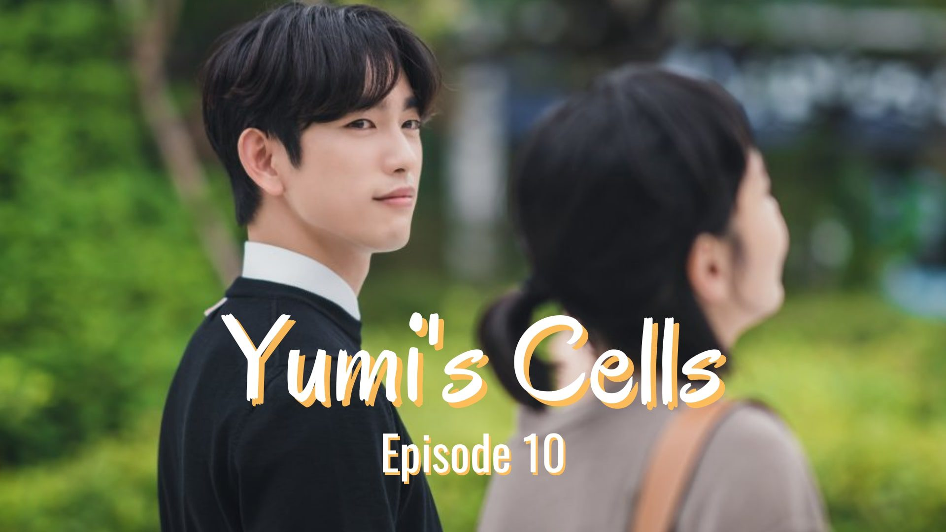 Yumi's Cells Episode 10