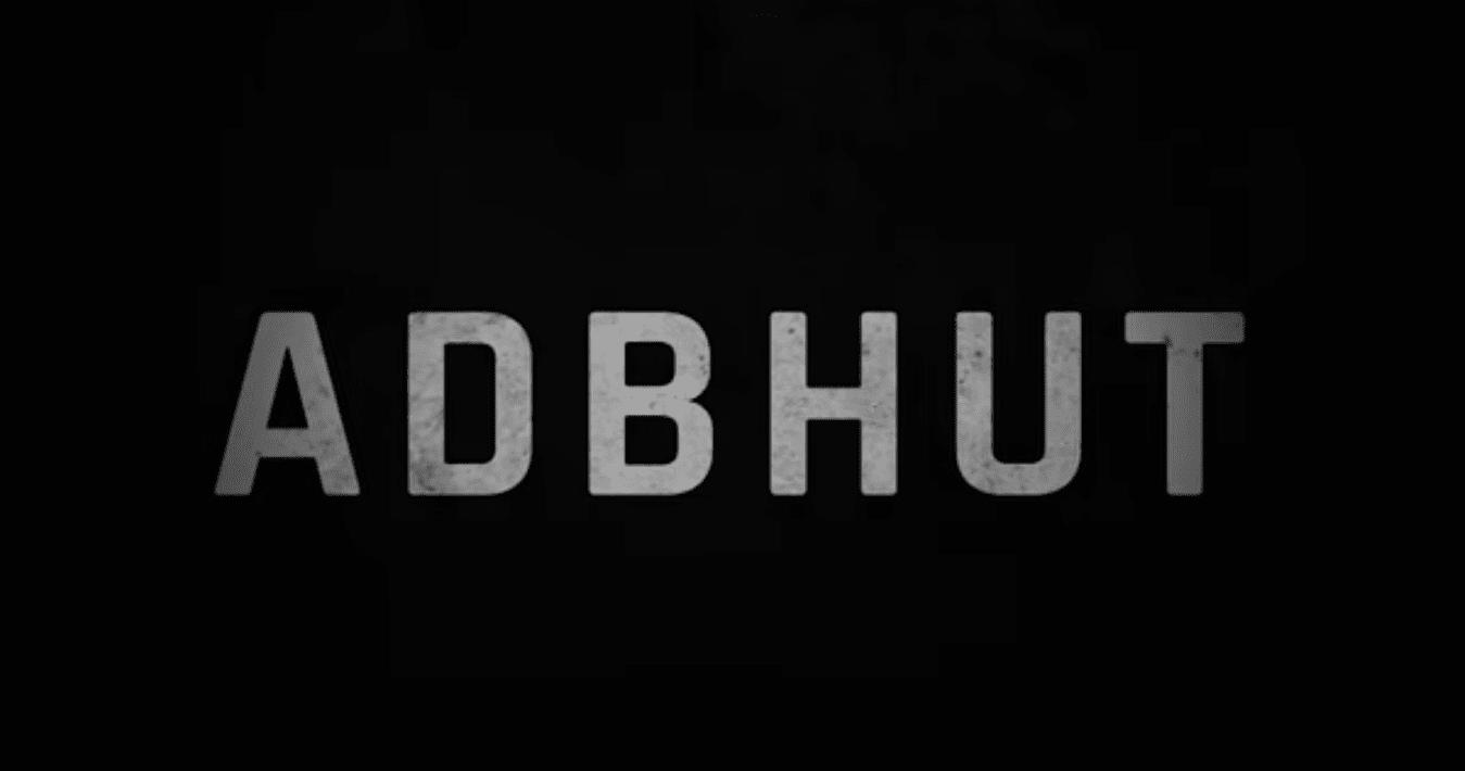 Adbhut Movie release date