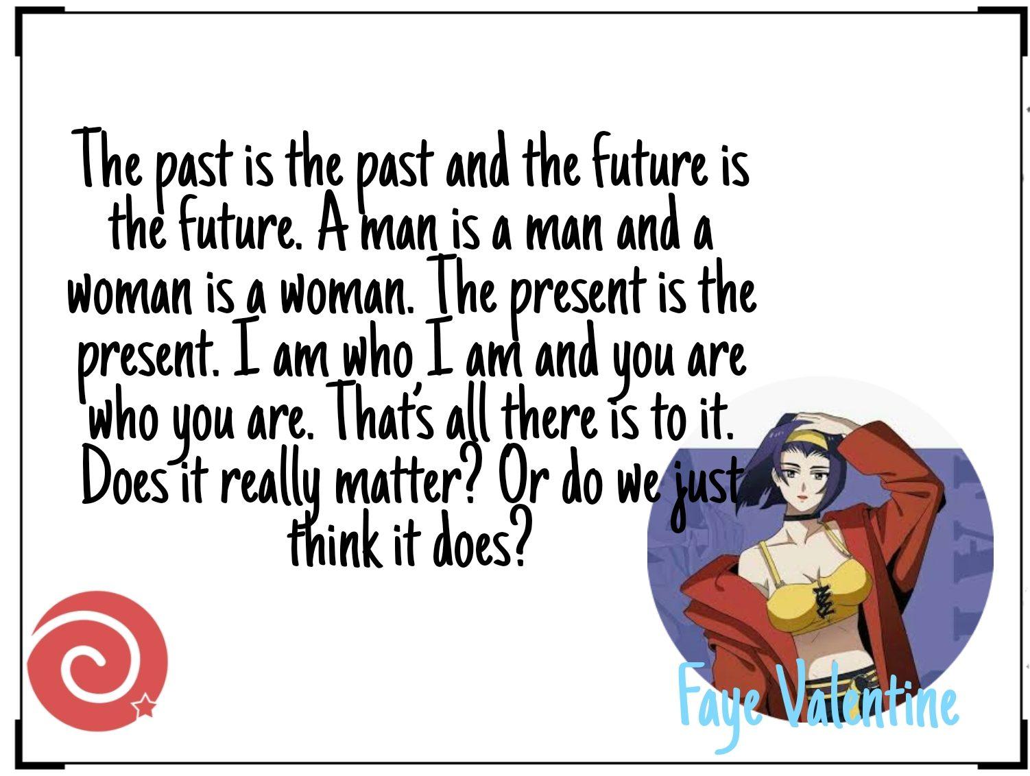 Faye Valentine Quotes