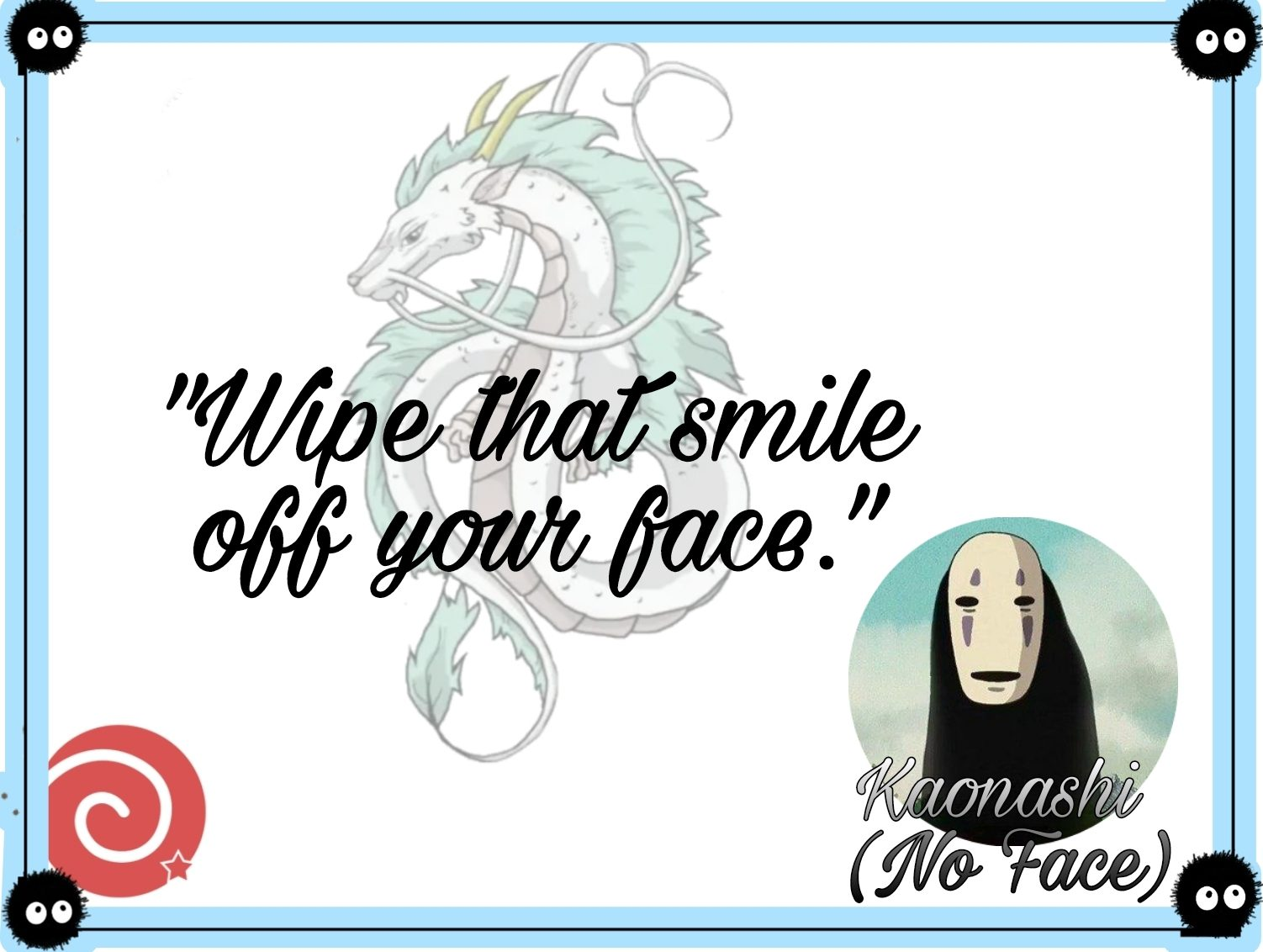 Quotes From Spirited Away by No face