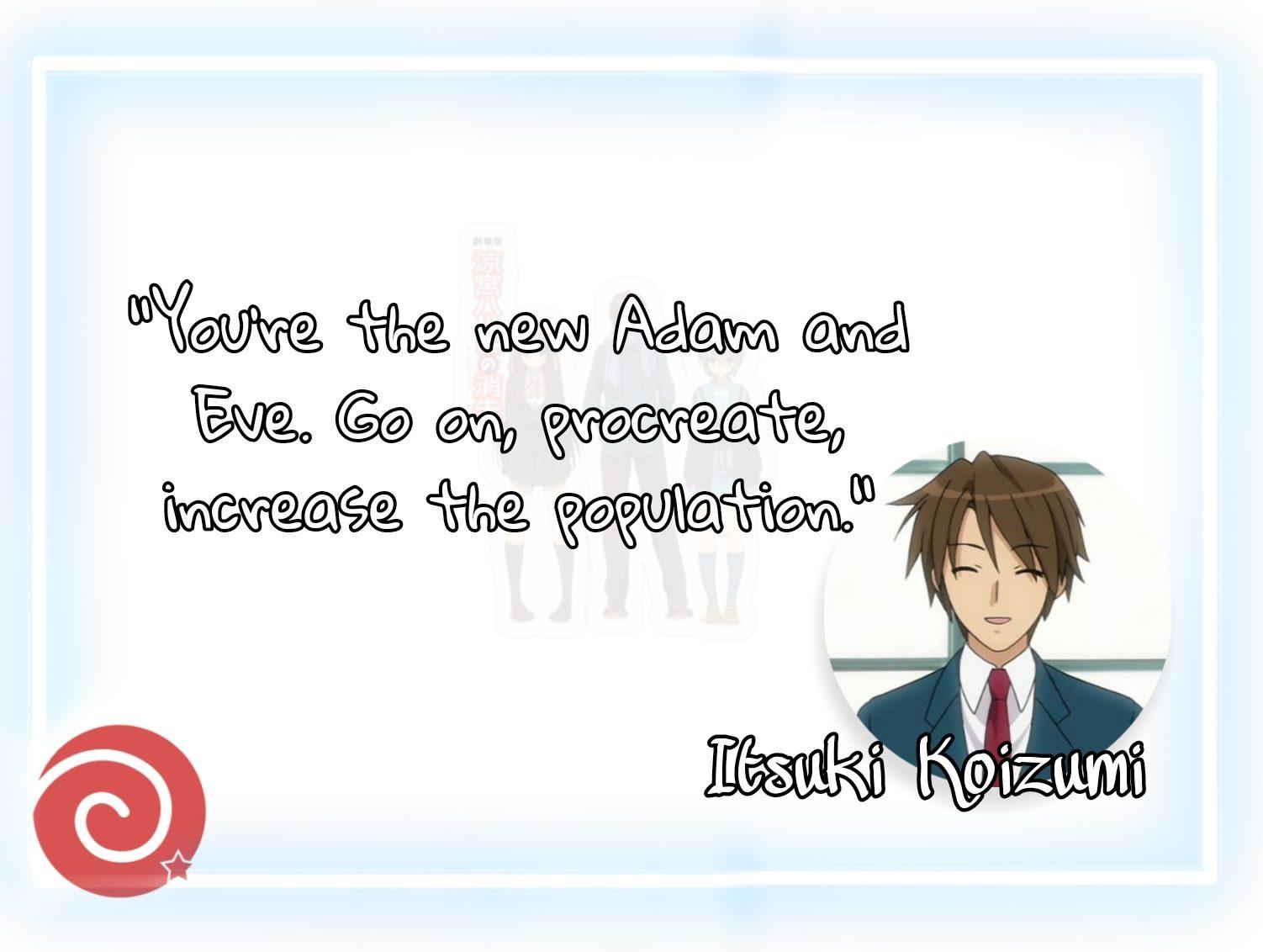 Itsuki Koizumi Quotes