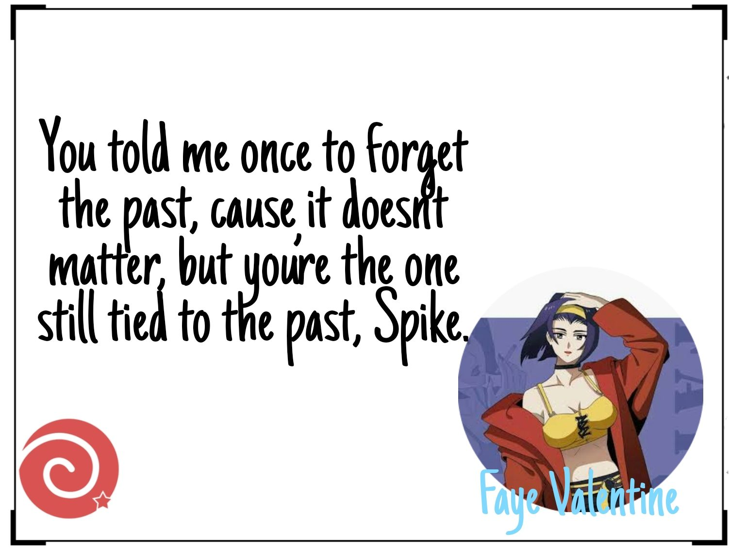 Faye Valentine Quotes From Cowboy Bebop
